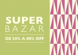 Bazar 50% a 80% OFF