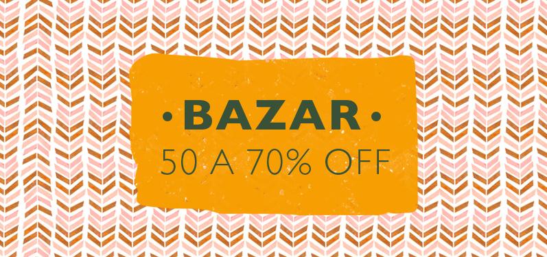 Bazar de 50 a 70%