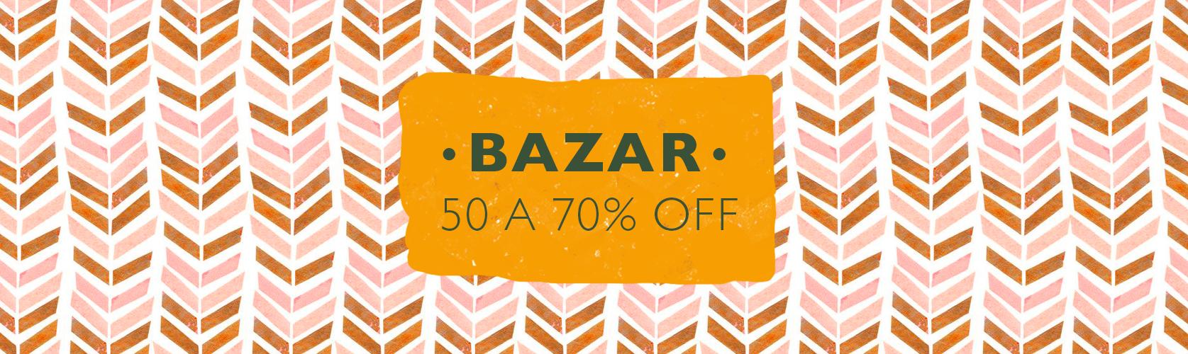 Melhor do Bazar 50% a 70% Off