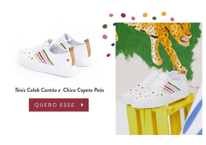 Tênis Colab Cantão e Chica Capeto Poás