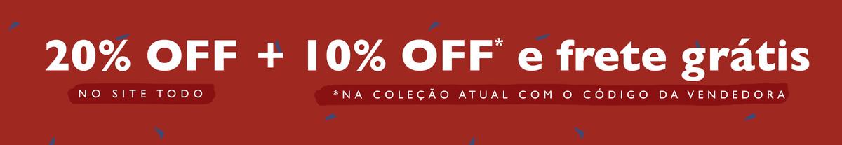 20% OFF no site todo + 10% e frete grátis